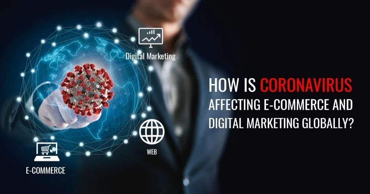 The Coronavirus Effect on the E-Commerce Industry
