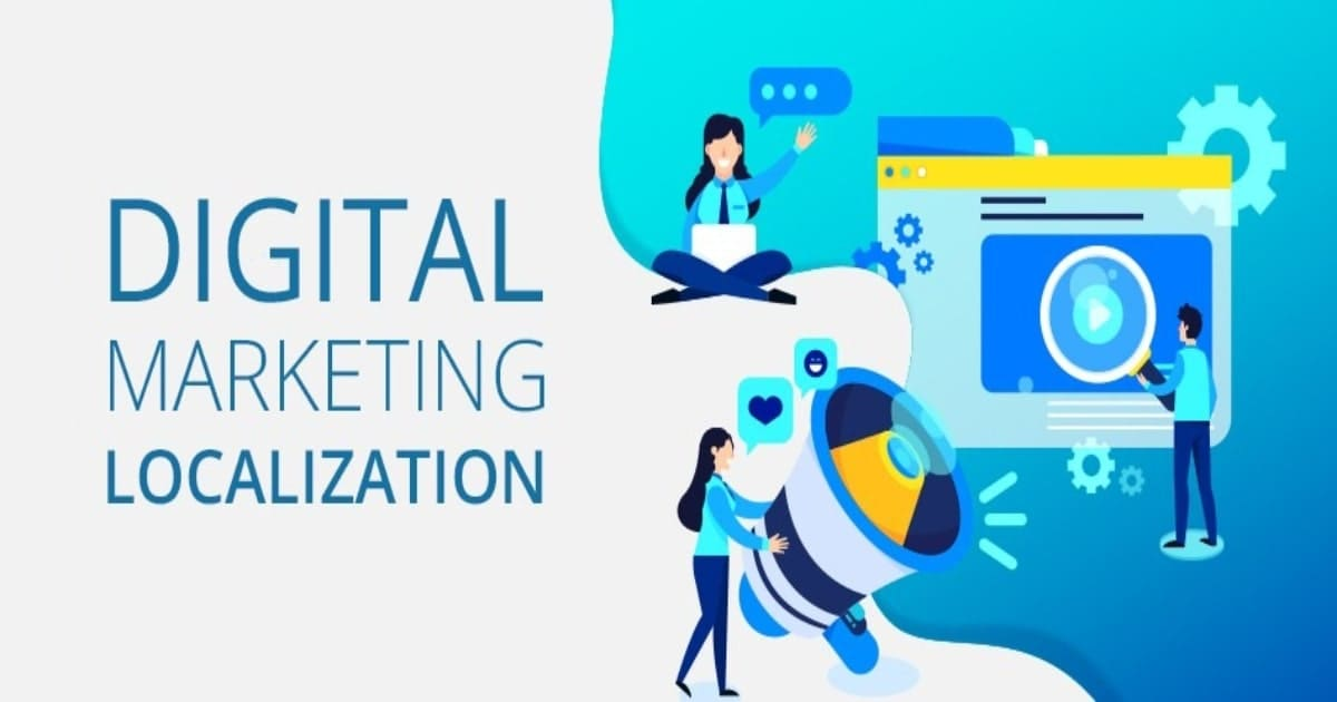 Merge Your Localized Strategies with Your Digital Marketing