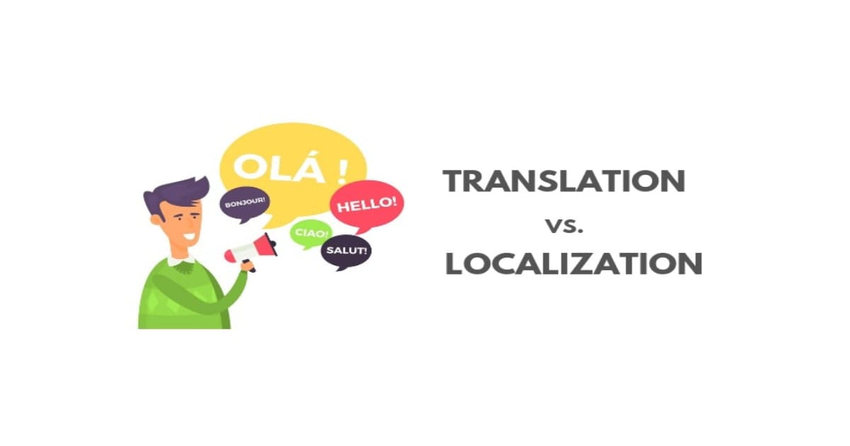 Don't Get Confused Between Lo-calization and Translation